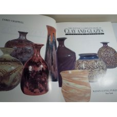 The Potters Complete Book of Clay and Glazes